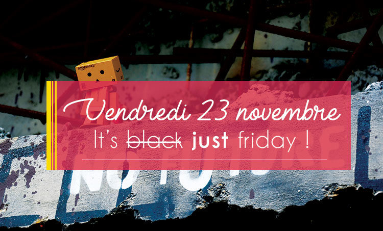 Les marques qui disent non au blackfriday et cybermonday